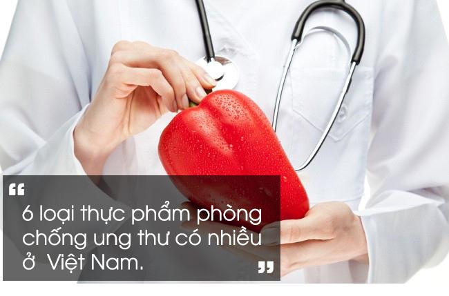 Tiến sĩ nổi tiếng người Mỹ tiết lộ 6 loại thực phẩm phòng chống ung thư có nhiều ở Việt Nam